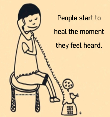 you-are-part-of-a-healing-process-when-you-listen-to-the-hurt-ones